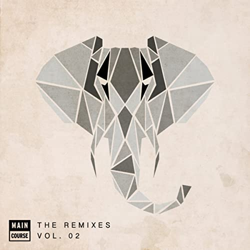 Main Course presents The Remixes Vol. 02