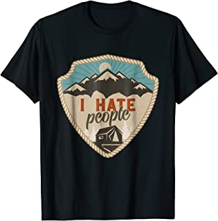 I Hate People Life Is Better Around The Campfire Shirt