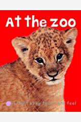 Bright Baby At the Zoo: Touch and Feel (Bright Baby Touch and Feel) Kindle Edition
