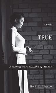 True: A Contemporary Retelling of Rahab