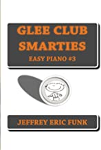 Glee Club Smarties Easy Piano 3 (Easy Piano Series)