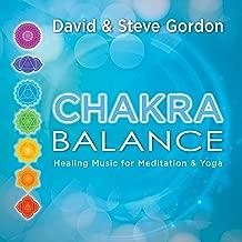 Chakra Balance: Healing Music for Meditation & Yoga