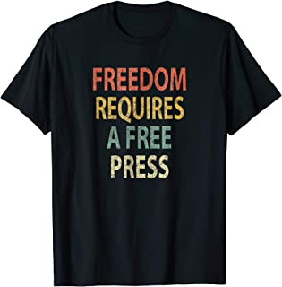 Freedom Requires a Free Press Shirt Vintage Media T-Shirt