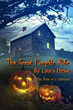 The Great Pumpkin Ride (The Holiday Series)