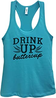 Funny Threadz Womens Basic Tank Top Drink Up Buttercup Drinking Party Shirt