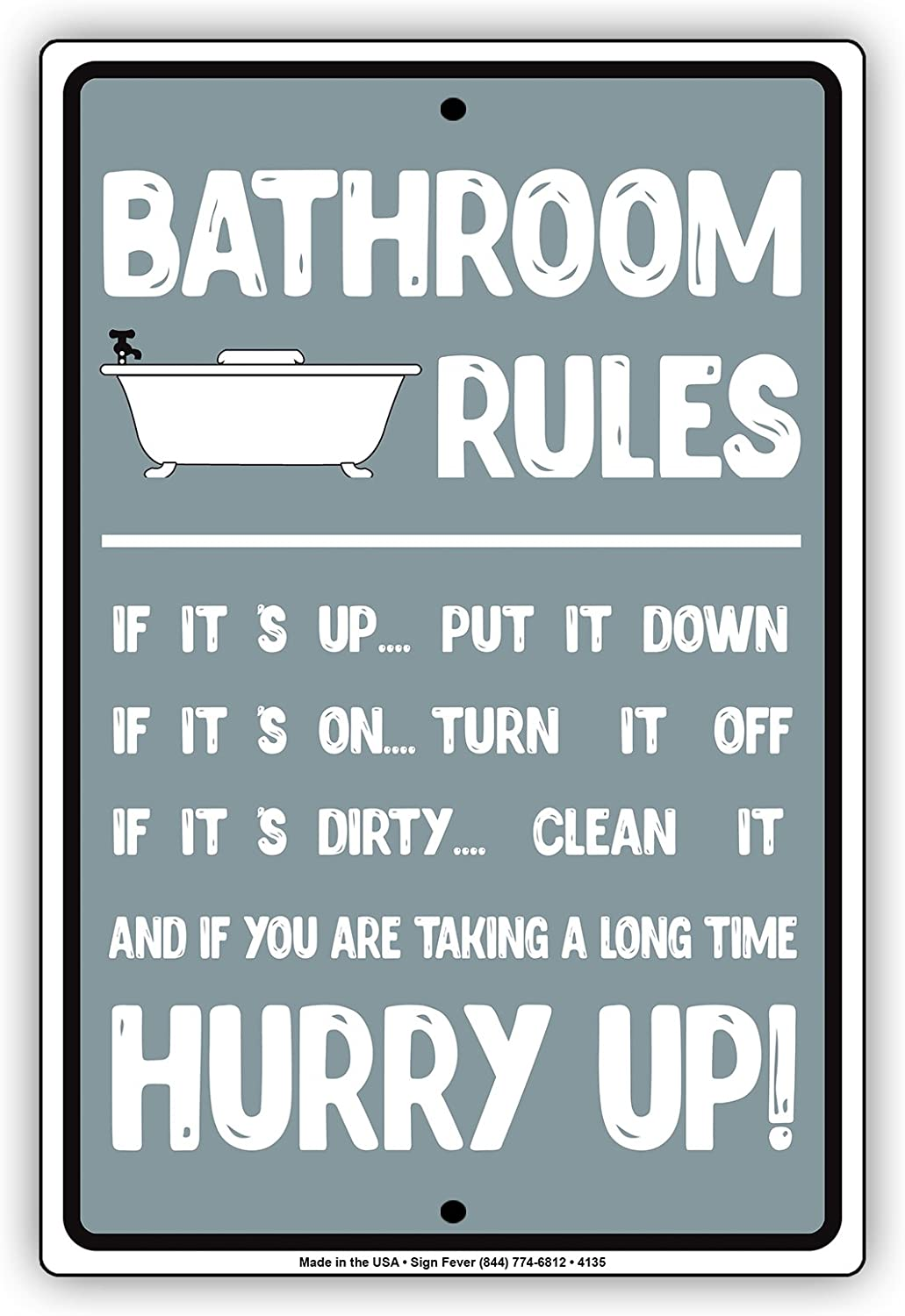 Amazon Com Bathroom Rules Hurry Up Aluminum Metal Sign 12 X18 Office Products
