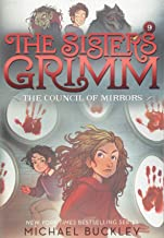 The Council of Mirrors (The Sisters Grimm #9): 10th Anniversary E: 10th Anniversary Edition
