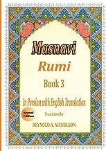 Masnavi: Book 3: In Farsi with English Translation