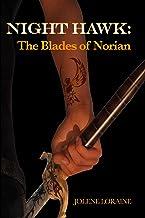 Night Hawk: The Blades of Norian