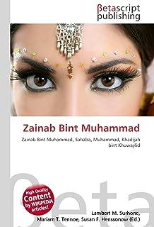 Zainab Bint Muhammad: Zainab Bint Muhammad, Sahaba, Muhammad, Khadijah bint Khuwaylid