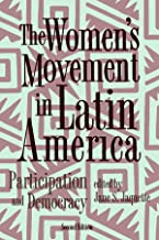 The Women's Movement In Latin America: Participation And Democracy, Second Edition (Thematic Studies in Latin America)