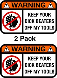 Atomic Market Keep Your DB Off My Tools Funny Humor Decal Sticker 2 Pack