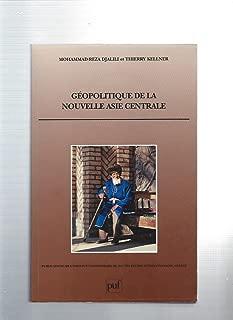 Géopolitique de la nouvelle Asie centrale (Publications de l'Institut universitaire de hautes études internationales, Genève) (French Edition)