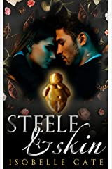 Steele and Skin: The story behind the Fairy Tale Kindle Edition