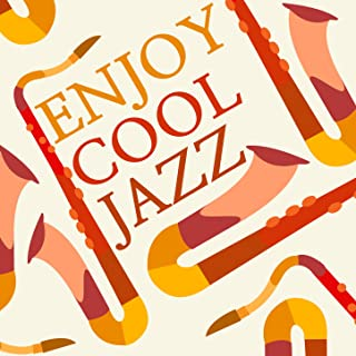 Enjoy Cool Jazz