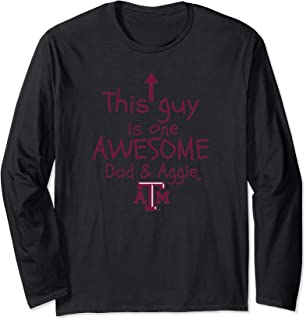 Texas A&M Aggies One Awesome Dad Long Sleeve T-Shirt