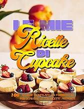 Le mie Ricette di Cupcake (Quaderni di cucina) (Italian Edition)