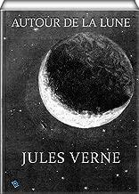 Autour de la lune (illustrated) (French Edition)