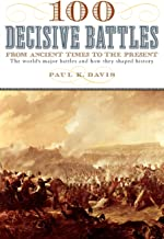 Best 100 decisive battles from ancient times to the present Reviews