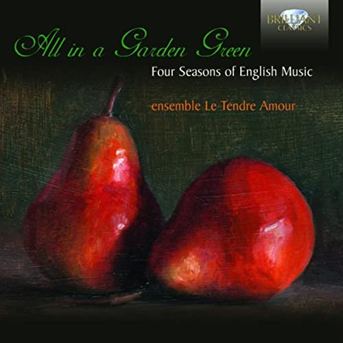 All in a Garden Green, Four Seasons of English Music
