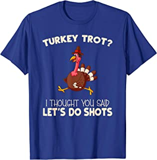 Funny Thanksgiving Turkey Trot Shirt for Adults Turkey Race T-Shirt