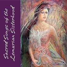 Sacred Songs of the Lemurian Sisterhood