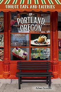 Unique Eats and Eateries of Portland, Oregon