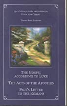 The Gospel According to Luke, The Acts of the Apostles, Paul's Letter to the Romans (Special Edition for Jubilee 2000)