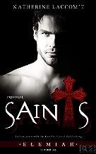 Elemiah (Trilogia Saints - Livro 3)
