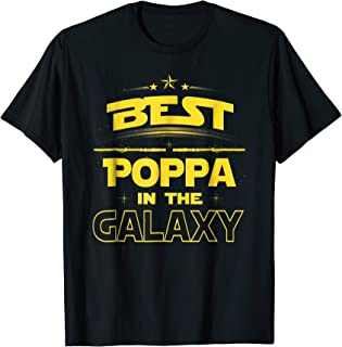 Best POPPA in the Galaxy Shirt Fathers Day Gift Love Grandpa