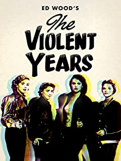 Violent Years, The