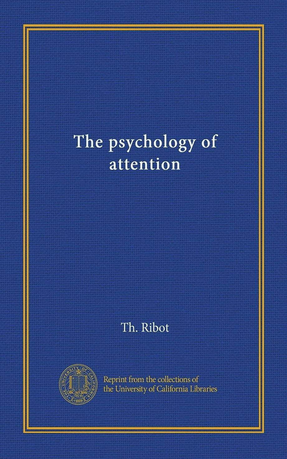 からに変化する軽蔑気楽なThe psychology of attention