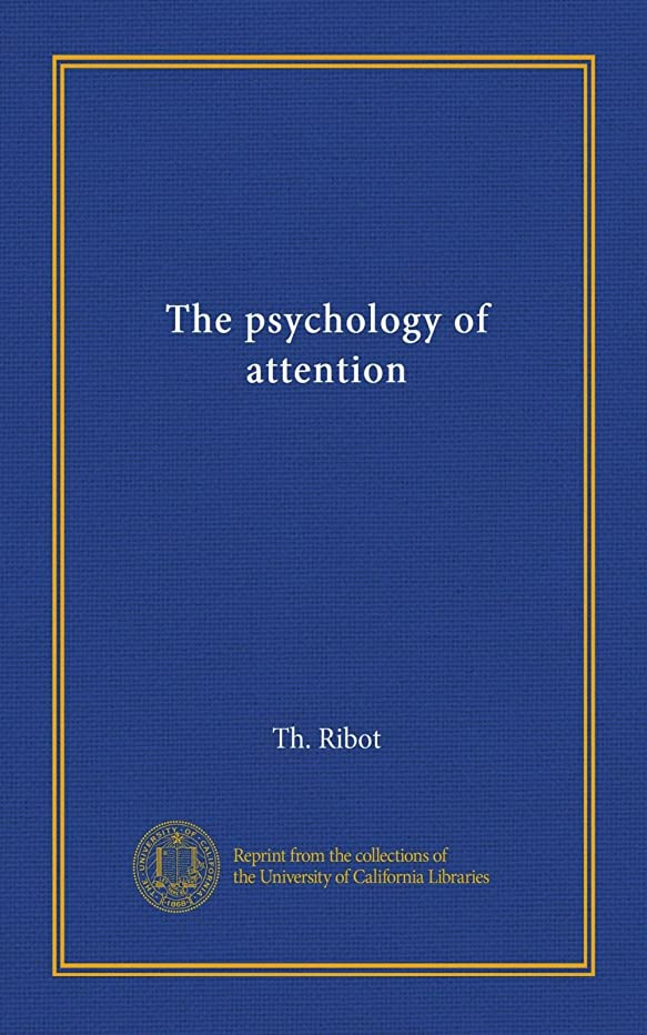 十分に作りだますThe psychology of attention