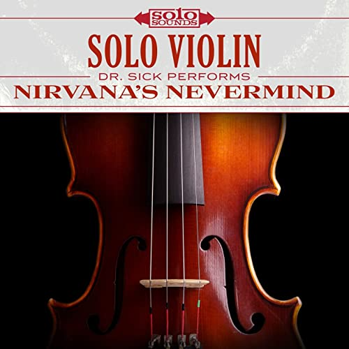 Nirvana Nevermind: Solo Violin
