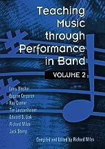 Teaching Music Through Performance in Band, Vol. 2