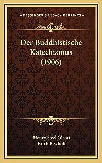 Der Buddhistische Katechismus (1906)