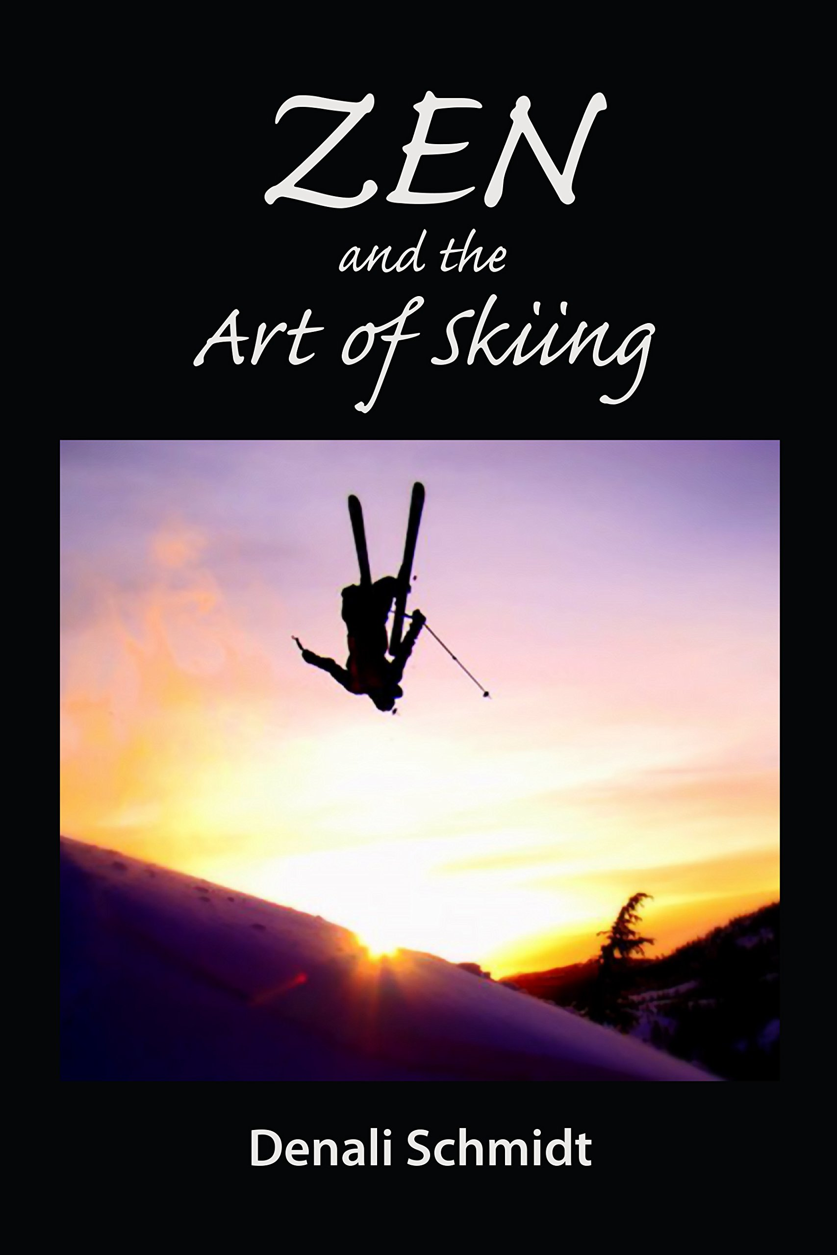 Image OfZen And The Art Of Skiing (English Edition)