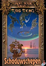 Schaduwschepen (De Gran Terre Saga Book 1)