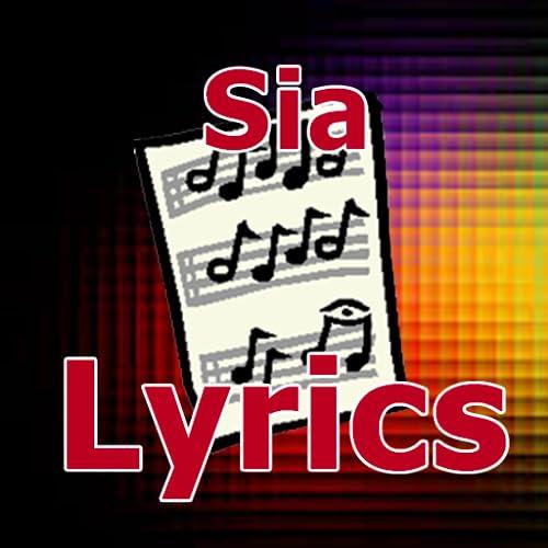 Lyrics for Sia