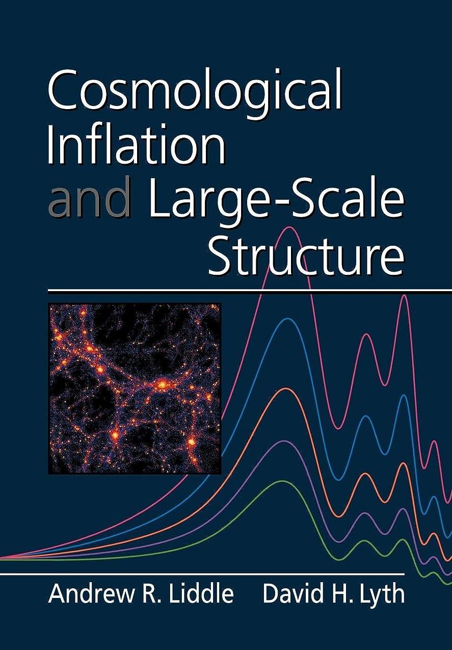 棚によってグラスCosmological Inflation and Large-Scale Structure