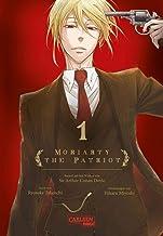 Moriarty the Patriot 1: Die spannenden Kriminalfälle von Sherlock Holmes' größtem Gegenspieler