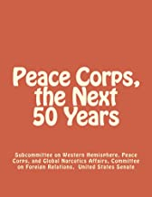 Peace Corps, the Next 50 Years