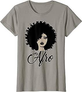 My Afro - Beautiful Black Women's Shirt
