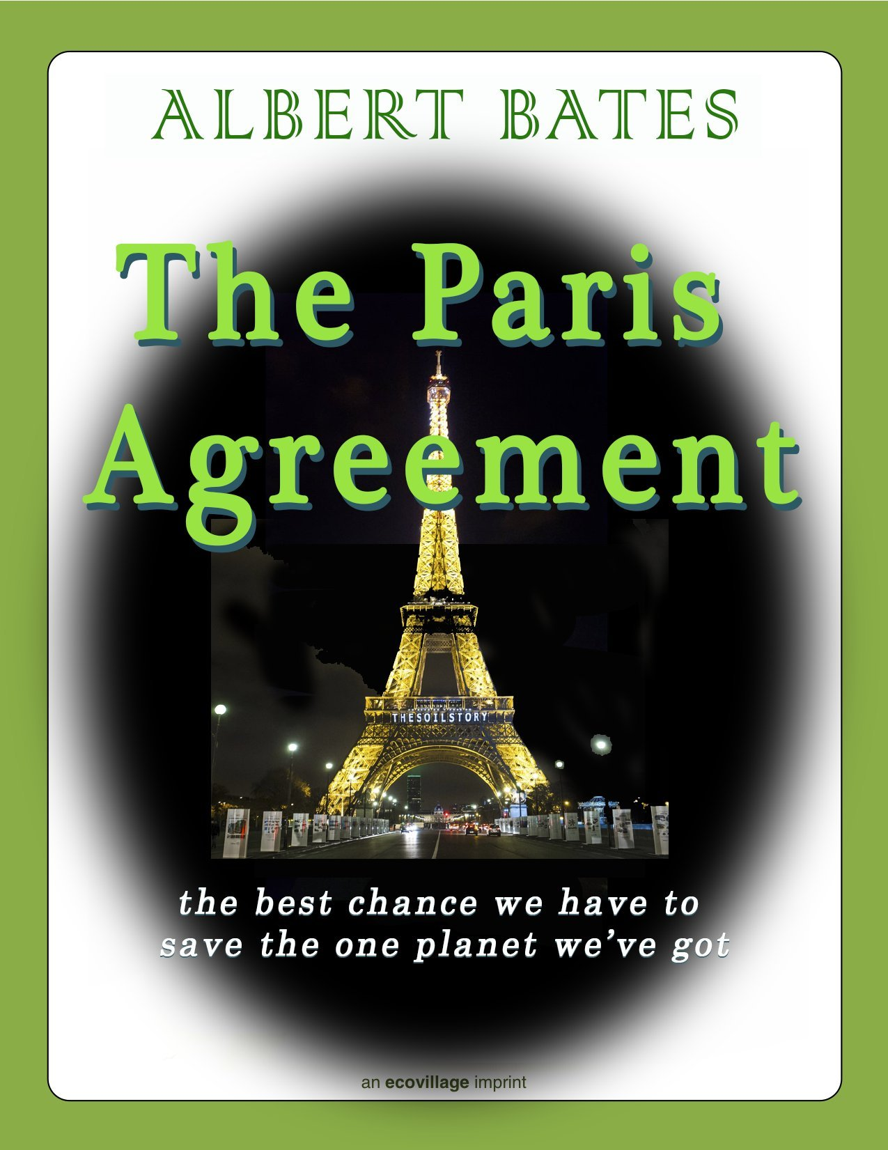 The Paris Agreement: the best chance we have to save the one planet we've got