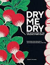 Dry-Me-Dry: The Untold Story of the 'Amazing 3 Fibre Towel'