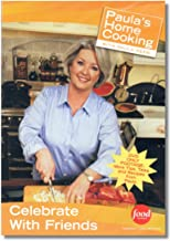 Paula's Home Cooking with Paula Deen ~ Celebrate with Friends