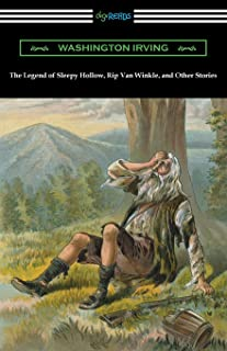 The Legend of Sleepy Hollow, Rip Van Winkle, and Other Stories