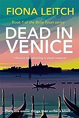 Dead in Venice: A darkly funny crime/romcom mashup (The Bella Tyson Mysteries Book 1) Kindle Edition