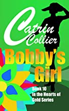 BOBBY'S GIRL (Hearts of Gold Book 10)