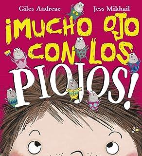 ¡Mucho ojo con los piojos! (Spanish Edition)
